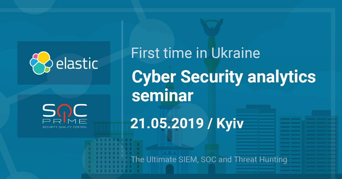 Elastic and SOC Prime Conduct a Cyber Security Analytics Seminar